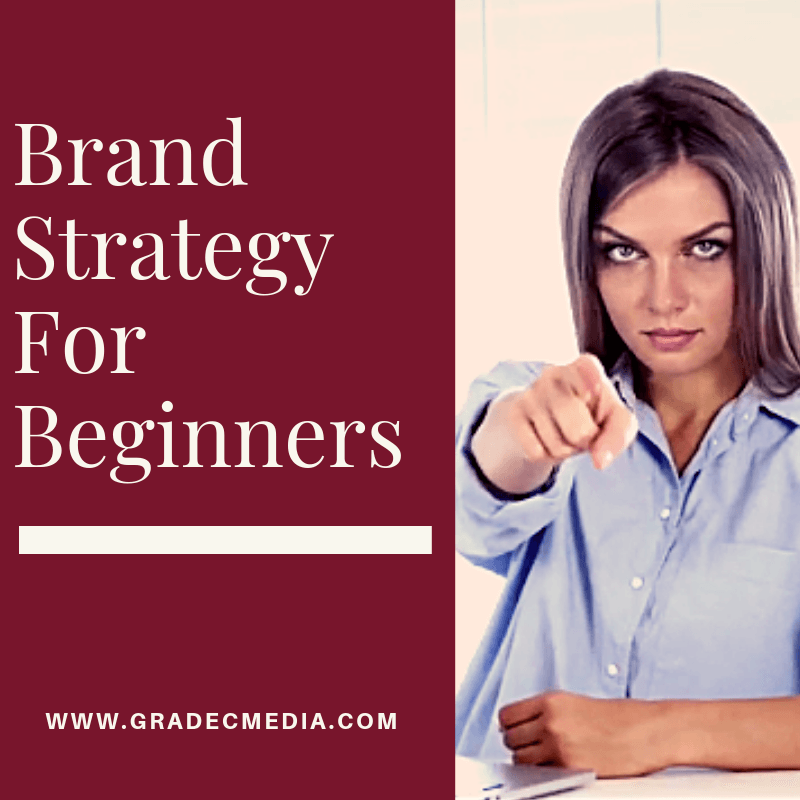 Brand Strategy For Beginners